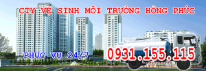 Trung tâm thông hút bể phốt hồng phúc HOTLINE0931155115